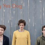 Say Yes Dog – Trio mit fulminantem Indie-Synthie Debüt