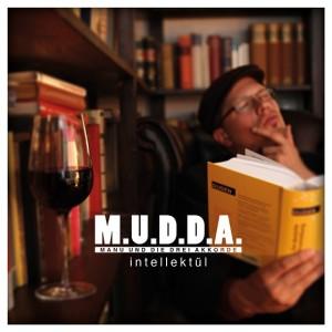 """M.U.D.D.A. – """"Wir achten bei jedem Song auf einen Anteil von exakt 56,748 % Pop"""""""