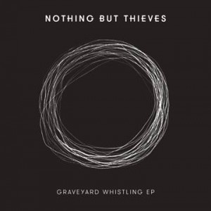 ELektro-Pop Neuentdeckung: Nothing But Thieves