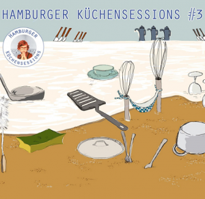 Hamburger Küchensessions; Credits: Katja Böhm / Claudia Rothfluh / Küchensessions