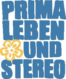Das Prima Leben und Stereo Festival 2015
