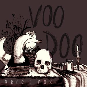 "Bryce Fox neuer Track ""Voodoo"""