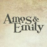 Amos and Emily