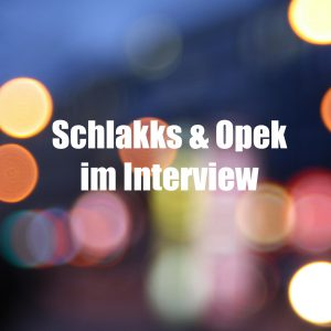 Schlakks und Opek Interview