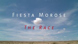 """Fiesta Morose """"The Race"""" Videopremiere"""