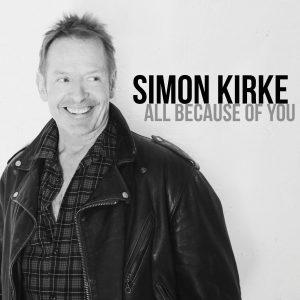 """Simon Kirke """"All Because Of You"""""""