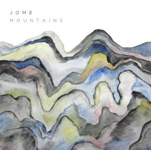 "JOME ""Mountains"""