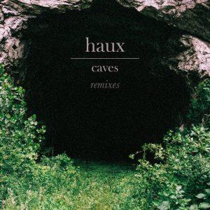"""Haux """"Cave"""" smle Remix"""