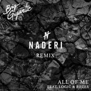 """Naderi neuer Remix von """"All Of Me"""""""