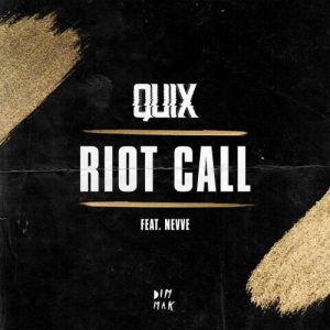 "QUIX neue Single ""Riot Call"""