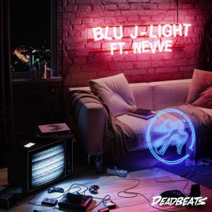 "BLU J  ""Light"" feat. Nevve neuer Track"