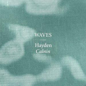 "Hayden Calnin neue Single ""Waves"""