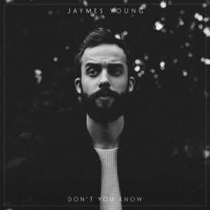 "Jaymes Young ""Don't You Know"""