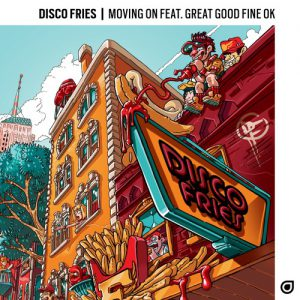 "Disco Fries ""Moving On"""