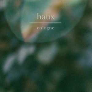 "Haux ""Cologne"" neue Single"