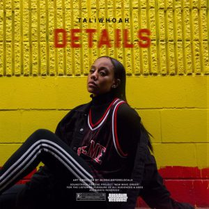 "Taliwhoah ""Details"" neuer Track"