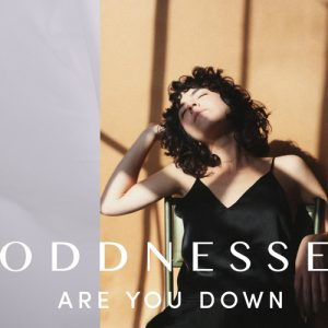 "oddnesse neuer Track ""Are You Down"""