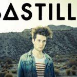 Bastille – Eine Band die bereits jeder kennt