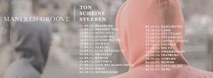 """Manfred Groove geht auf """"Ton Scheine Sterben"""" Tour"""