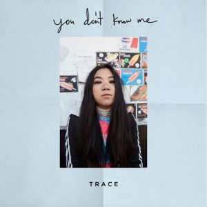 "TRACE mit neuer Single ""You Don't Know Me"""