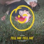 "courtship –  ""Tell Me Tell Me"""