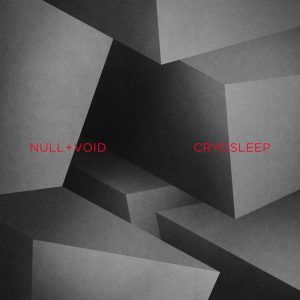 "NULL+VOID aka Kurt Uenala Album ""Cryosleep"""