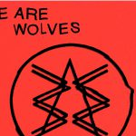 "Rezension: We Are Wolves – ""Wrong"""