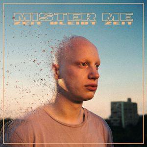 """Mister Me Debüt-Album """"Zeit bleibt Zeit"""""""