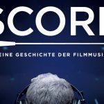 Verlosung: Score – Eine Geschichte der Filmmusik