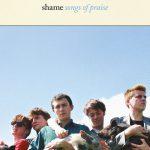 """Rezension: Album """"Songs Of Praise"""" von Shame"""