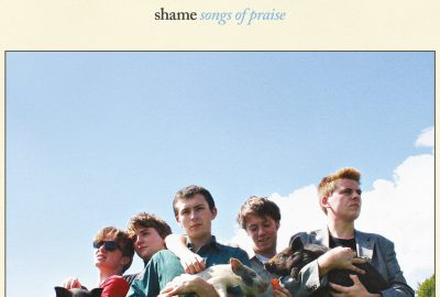 "Shame Debüt-Album ""Songs Of Praise"""