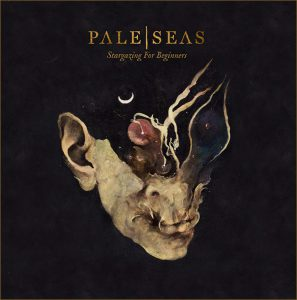 "Pale Seas aktuelles Album ""Stargazing For Beginners"""