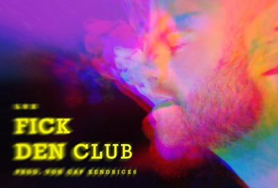 "LUX ""Fick den Club"" neue Single"