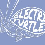 Review: Electric Turtles