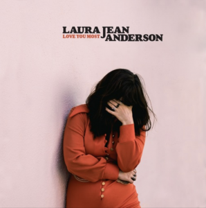 "Jean Laura Anderson ""Love You Most"""