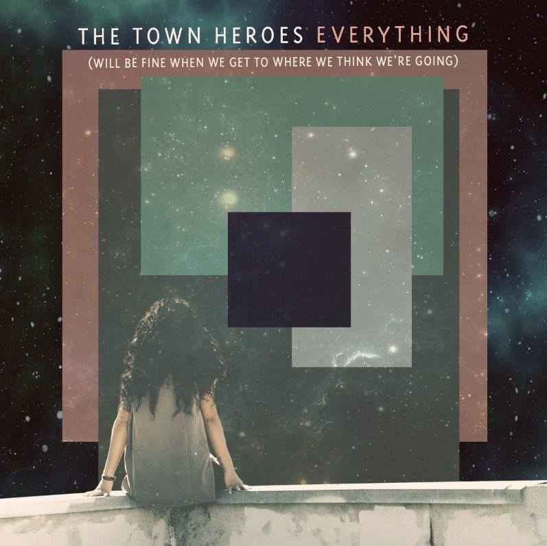 "The Town Hereos ""Everything"" Rezension"
