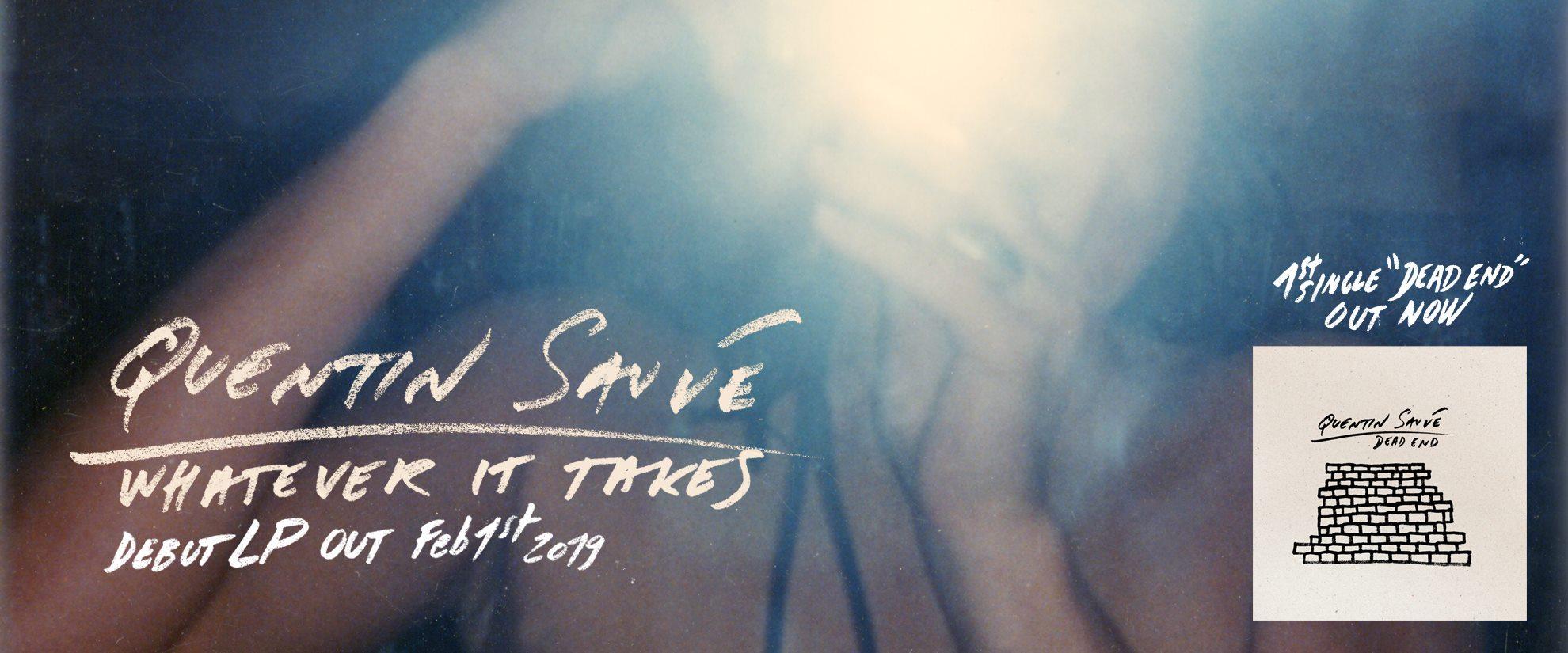 """Am 1.2.2019 erscheint auch das Debüt-Album """"Whatever It Takes"""" von Quentin Sauvé"""
