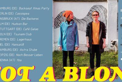 I'm Not A Blonde auf Deutschlandtour - Soundkartell präsentiert