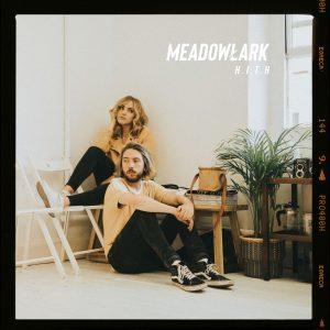 Indie-Pop-Duo Meadowlark mit neuer Single H.I.T.H