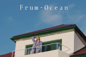"""FRUM von den Färöer Inseln mit neuer Single """"Ocean"""""""