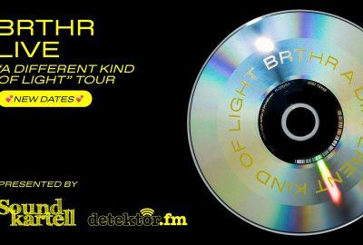 BRTHR auf Tour – Soundkartell präsentiert