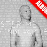 "Mister Me: Album ""Das Ende vom Hass"""