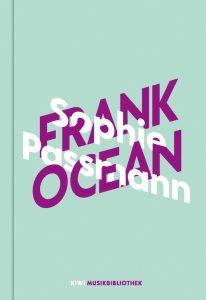 Sophie Passmann - Frank Ocean