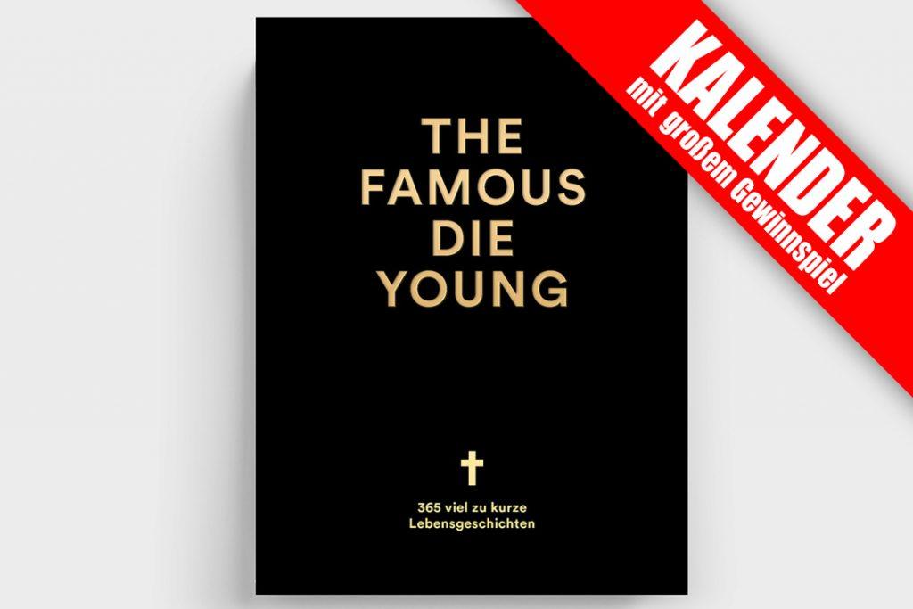 THE FAMOUS DIE YOUNG Kalender – Soundkartell › Soundkartell › Berlin, Blues, deinMusikblog, Gewinnspiel, Kalender, Oliver Seltmann, Pop, Rock, seltmann+söhne, Soundkartell, The Famous Die Young, Verlosung