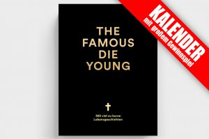 The Famous Die Young Kalender
