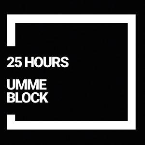 """Debüt-Album """"25 Hours"""" von UMME BLOCK"""