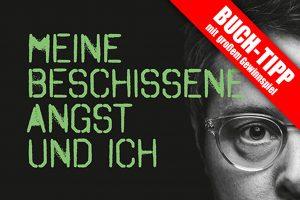 """Sebastian Keck Buch """"Meine beschissene Angst und ich"""""""