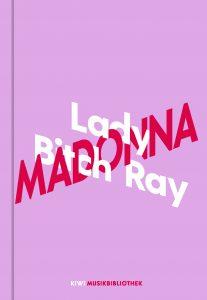 Lady Bitch Ray - Madonna