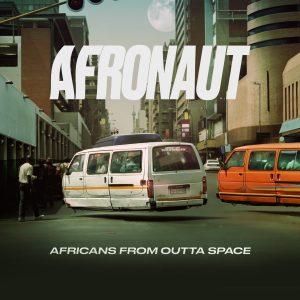 """Das energetische Debüt-Album """"Africans from Outta Space"""" von Afronaut bietet ein wilden Mix verschiedenster Musikstile"""